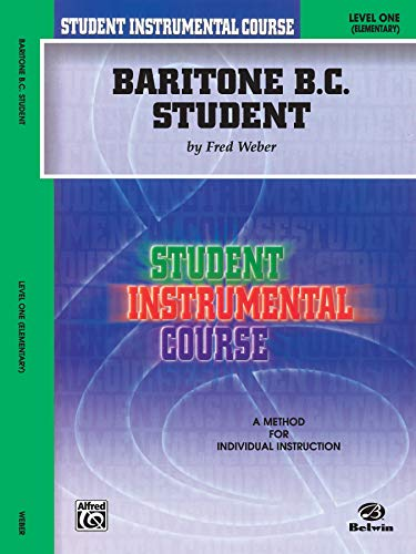 9780757905551: Student Instrumental Course Baritone (B.C.) Student: Level I