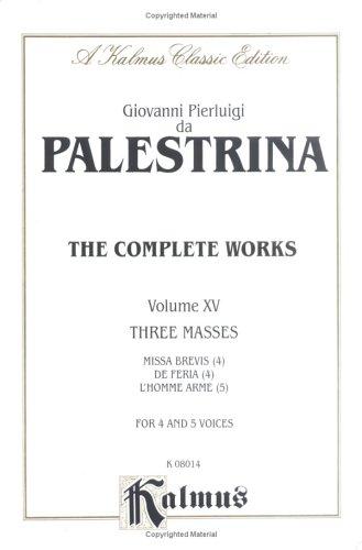 9780757905797: De Feria with Missa Brevis and L'Homme Arme: 4-4-5 Part (Kalmus Edition)