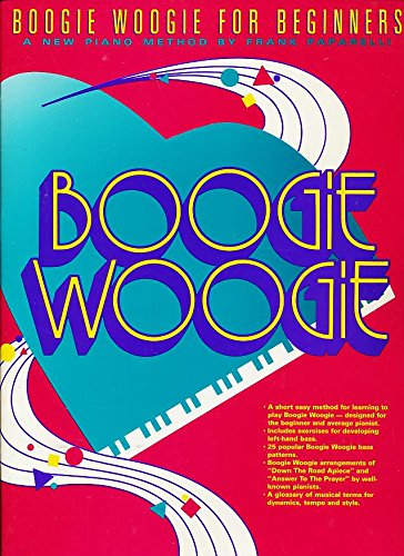 9780757905834: Boogie Woogie for Beginners: A New Piano Method