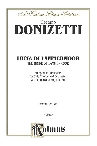 9780757905896: Lucia di Lammermoor: Italian Language Edition, Vocal Score (Kalmus Edition) (Italian Edition)