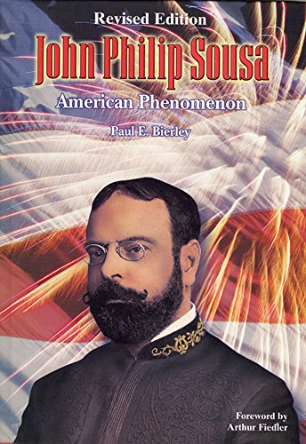9780757906121: John Philip Sousa: American Phenomenon, Hardcover Book (Donald Hunsberger Wind Library)