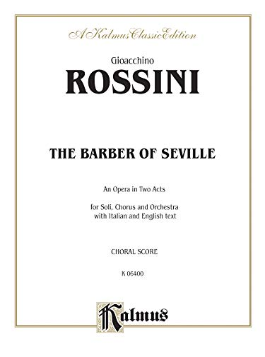 9780757906176: The Barber of Seville: Italian, English Language Edition, Chorus Parts (Kalmus Edition) (Italian Edition)
