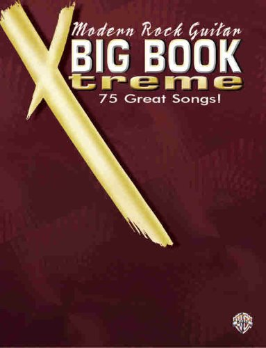 9780757906244: Modern Rock Guitar Big Book Xtreme (Big Book Xtreme Series)