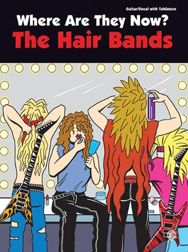 9780757906404: Where Are They Now? The Hair Bands Book Guitar/Vocal With Tablature