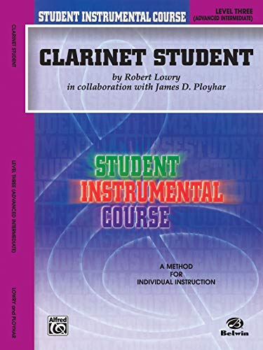 9780757907029: Student Instrumental Course Clarinet Student: Level III