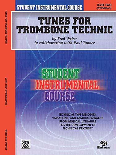 9780757907104: Tunes for Trombone Technic: Level Two: (Intermediate) (Student Instrumental Course)