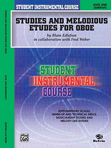 9780757907142: Student Instrumental Course Studies and Melodious Etudes for Oboe: Level I