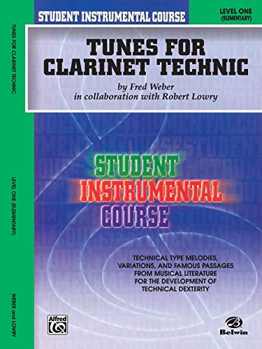 9780757907159: Tunes for Clarinet Technic: Level One (Elementary) (Student Instrumental Course)