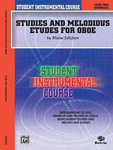 9780757907210: Studies and Melodious Etudes for Oboe, Level 2 (Student Instrumental Course)