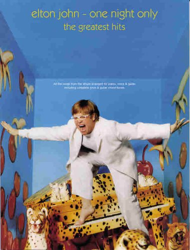 9780757907326: Elton John -- One Night Only: The Greatest Hits (Piano/Vocal/Guitar)