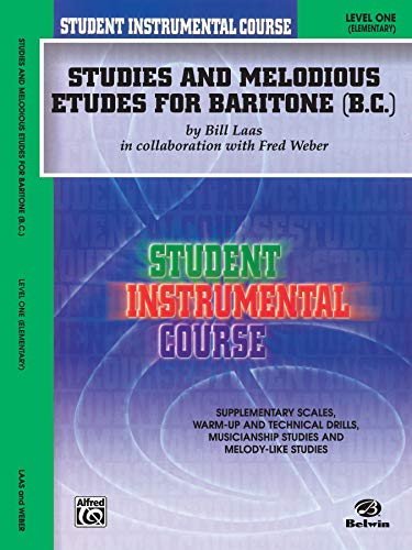 9780757907357: Student Instrumental Course Studies and Melodious Etudes for Baritone (B.C.): Level I