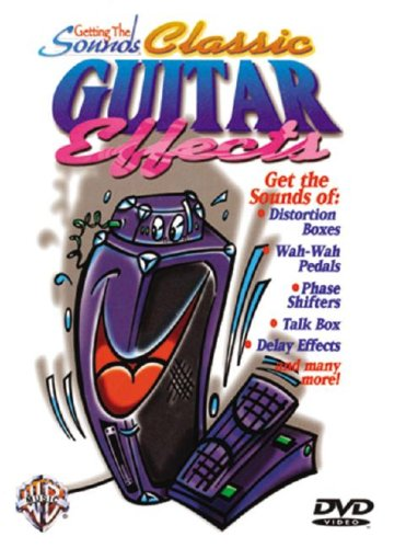 9780757907500: Classic Guitar Effects (Getting the Sounds)