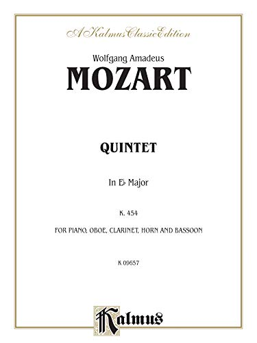 9780757907906: Quintet in E-flat, K. 452: For Piano, Oboe, Clarinet, Horn and Bassoon (Kalmus Edition)