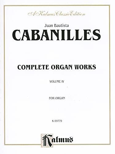 9780757907975: Complete Organ Works: Complete Organ Works, A Kalmus Classic Edition: 4