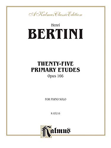9780757908002: Twenty-five Primary Etudes, Op. 166 (Kalmus Edition)