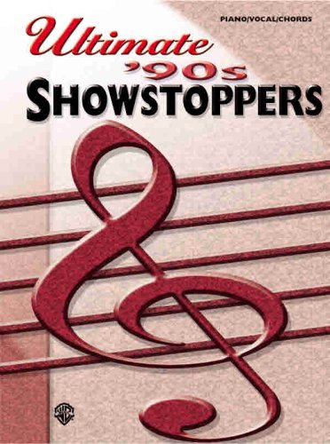 9780757908750: Ultimate \'90s Showstoppers: Piano/Vocal/Chords ...