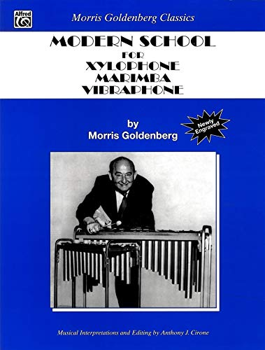 9780757908903: Modern School for Xylophone, Marimba, Vibraphone (Morris Goldenberg Classics)