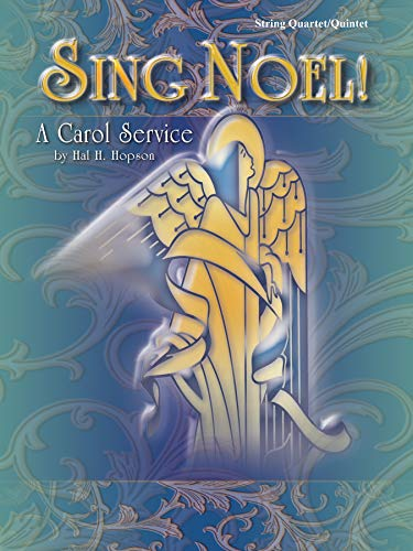 Sing Noel!: A Carol Service (String Quartet/Quintet) (Paperback)