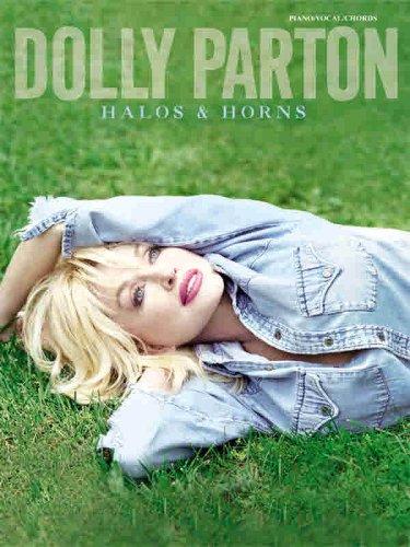 Dolly Parton -- Halos and Horns: Piano/Vocal/Chords: Parton, Dolly