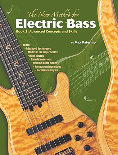 9780757909535: The New Method for Electric Bass: Advanced Concepts and Skills: 2