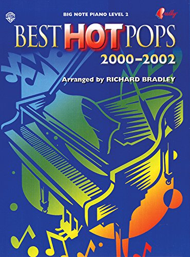 Best Hot Pops 2000-2002 (Big Note Piano: Richard, Bradley
