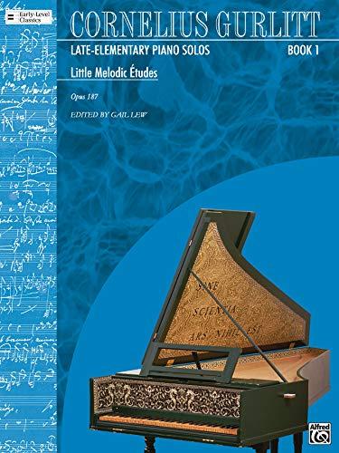 9780757910166: Little Melodic Etudes (Opus 187, Nos. 1-54): Cornelius Gurlitt (Belwin Edition: Early-Level Classics)