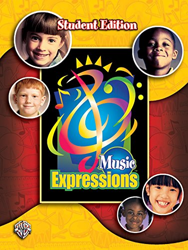 Music Expressions Grade 2: Student Edition (Expressions: Alfred Publishing