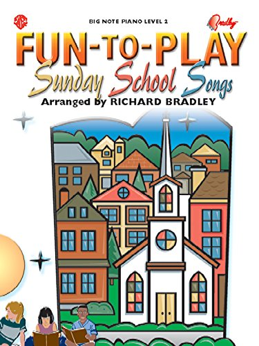 9780757910593: Fun-to-Play Sunday School Songs (Big Note Piano: Level 2)