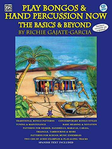 9780757910654: Play Bongos & Hand Percussion Now: The Basics & Beyond (Spanish, English Language Edition), Book & 2 CDs (Spanish Edition)