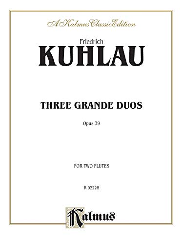 9780757911316: Three Grand Duos, Op. 39 (Kalmus Edition)
