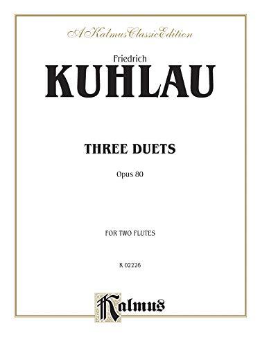 9780757911378: Three Duets, Op. 80 (Kalmus Edition)