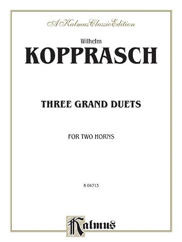 Three Grand Duets Format: Book: By Wilhelm Kopprasch
