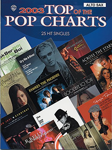 9780757912092: 2003 Top of the Pop Charts -- 25 Hit Singles: Alto Saxophone