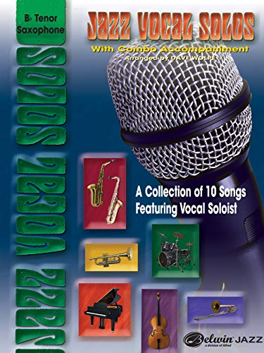 9780757912306: Jazz Vocal Solos with Combo Accompaniment: B-flat Tenor Saxophone