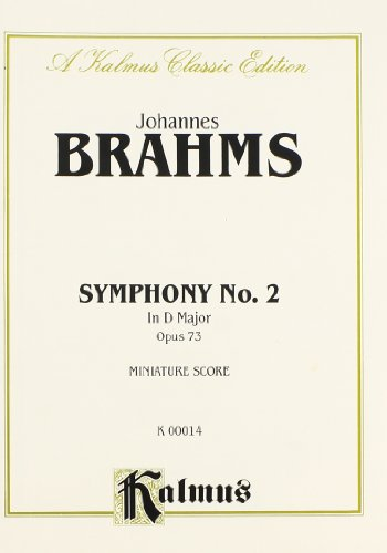 9780757912429: Symphony No. 2 in D Major, Op. 73: Miniature Score (Miniature Score) (Kalmus Edition)