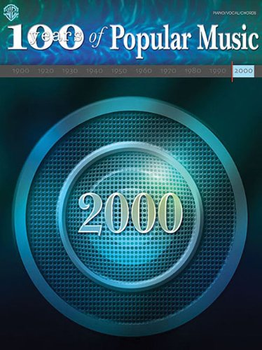 9780757913594: 100 Years Of Popular Music: 2000 Piano/Vocal/Chords
