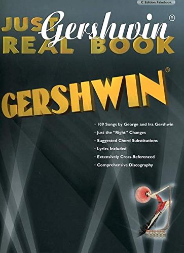 9780757914010: Just Gershwin Real Book: C Edition Fakebook