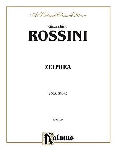 9780757914362: Zelmira: Vocal Score (Italian Language Edition), Vocal Score (Kalmus Edition) (Italian Edition)
