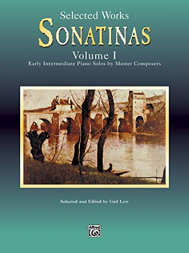 9780757914522: Selected Works Sonatinas, Volume 1: Easy Intermediate Piano Solos by Master Composers (Piano Masters Series)