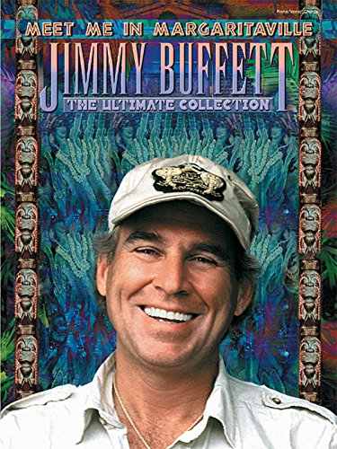 9780757914713: Meet Me in Margaritaville: The Ultimate Collection