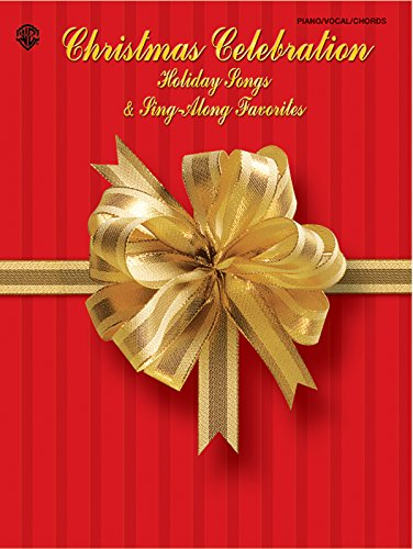 9780757915123: Christmas Celebration -- Holiday Songs & Sing-Along Favorites: Piano/Vocal/Chords