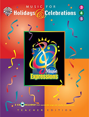 Music Expressions Supplementary Grade 3 to Grade 5: Music for Holidays & Celebrations (...