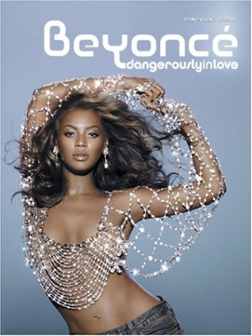 9780757916496: Beyoncé -- Dangerously in Love: Piano/Vocal/Chords (Pvg)