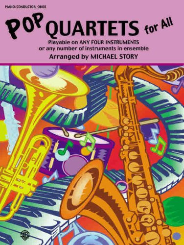 9780757916755: Pop Quartets for All: Piano/Conductor, Oboe (Instrumental Ensembles for All)