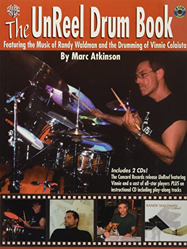 9780757917417: The UnReel Drum Book: Featuring the Music of Randy Waldman and the Drumming of Vinnie Colaiuta, Book & 2 CDs