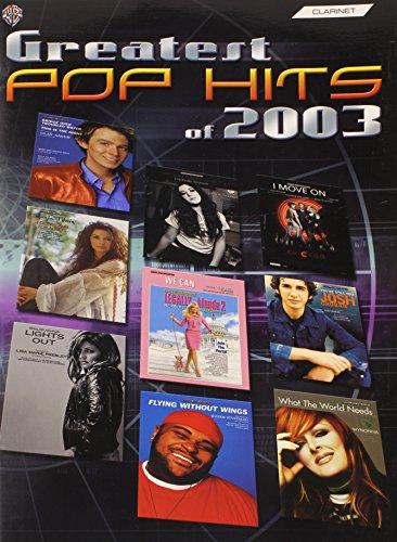 Greatest Pop Hits of 2003: Clarinet