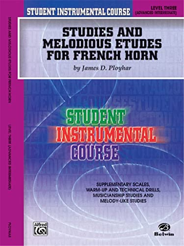 9780757918032: Student Instrumental Course Studies and Melodious Etudes for French Horn: Level III
