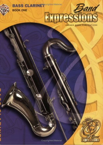 9780757918049: Band Expressions, Book One Student Edition: Bass Clarinet, Book & CD (Expressions Music Curriculum[tm])