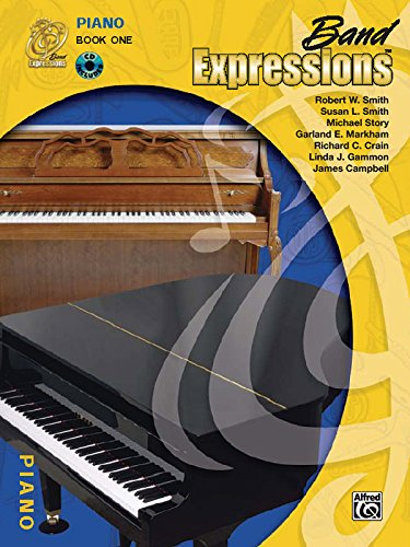 9780757918155: Band Expressions, Book One Student Edition: Piano, Book & CD (Expressions Music Curriculum(tm))