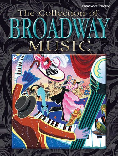 The Collection Of Broadway Music Book Piano/Vocal/Chords